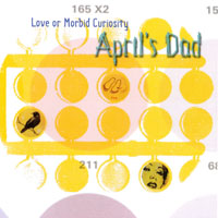 April's Dad | Love or Morbid Curiosity