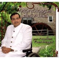 Aquiles Fuenmayor: Monólogos del Alma