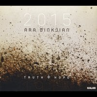 Ara Dinkjian | 1915 - 2015  Truth & Hope