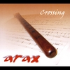 Arax: Crossing