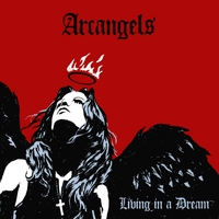 arcangels | Living In A Dream