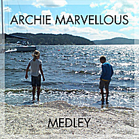 Archie Marvellous | Medley - Lots of Marvellous Songs in Just a Minute