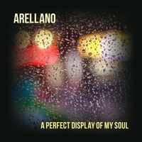 Arellano | A Perfect Display of My Soul