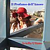 Ariella Uliano: Il Profumo dell