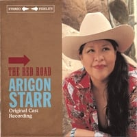 Arigon Starr | The Red Road - Original Cast Recording
