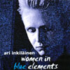 ARI INKIL�INEN: Women in Blue Elements