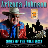 Arizona Johnson | Songs of the Wild West
