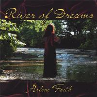 Arlene Faith | River of Dreams