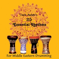 Armando Mafufo | Uncle Mafufo's 25 Essential Rhythms for Middle Eastern Drumming