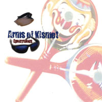 Arms of Kismet | Eponymous