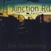 Jim Armstrong: Junction Road