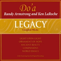 Do'a - Randy Armstrong & Ken LaRoche | LEGACY - Complete Works