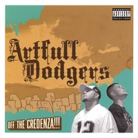 Artfull Dodgers | Off The Credenza!!!