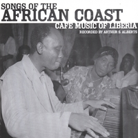 Songs of the African Coast-Cafe Music of Liberia