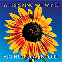 Arthur Davenport | Whispering to the Wind