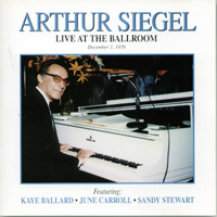 Arthur Siegel | Live at the Ballroom