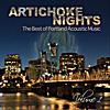 Artichoke Music: Artichoke Nights, Vol. 1