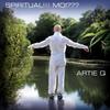 Artie Q: Spiritual!!! Moi???