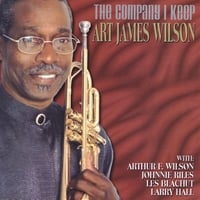 Art James Wilson | The Company I Keep