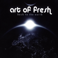 Art of Fresh | Back to the Earth