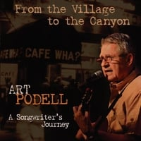 Art Podell | From the Village to the Canyon: A Songwriter's Journey