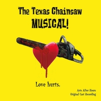 Arts After Hours Original Cast | The Texas Chainsaw Musical!