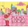 ASHLEY GRAMINS: Mama Rocks!
