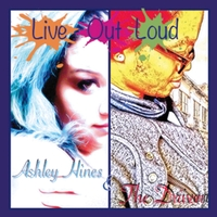 Ashley Hines and the Driven | Live out Loud