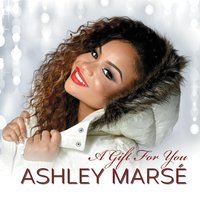 Ashley Marsé | A Gift for You