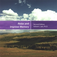 Ashok K. Jain | Relax and Improve Memory