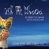 Ask Me Whooo | Ask Me Whooo, Vol. 3 ''Who Keeps You''
