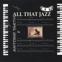 Antoine Smith, pianist | All That Jazz