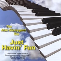 The Alan Storeygard Trio | Just Havin' Fun