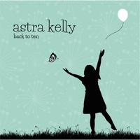 Astra Kelly | Back to Ten