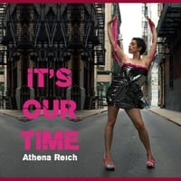 Athena Reich | It's Our Time (feat. The Intergalactic Outlaws)