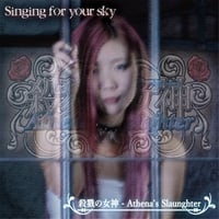 Athena's Slaughter | Singing for Your Sky