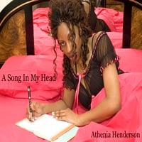 Athenia Henderson | A Song In My Head