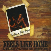 Nancy Atlas | Feels Like Home Disc One- Nancy Atlas Live at Guild Hall