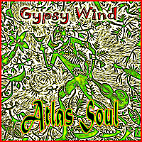 Atlas Soul: Gypsy Wind