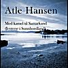 Atle Hansen: Med kamel til Samarkand (Jentene i Sunnhordland) - Single