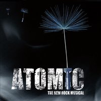 Various Artists | Atomic (The New Rock Musical)