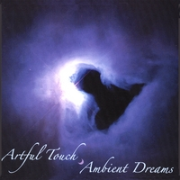 Artful Touch | Ambient Dreams