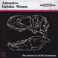 Attractive Eighties Women | The Ancient Cry of the Tyrannosaur