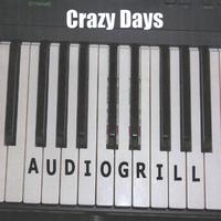 Audiogrill | Crazy Days
