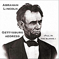 Audio Memory® | Abraham Lincoln (Gettysburg Address) [Fill In the Blanks]