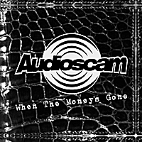 Audioscam | When the Money's Gone