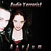 Audio Terrorist: Asylum