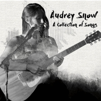 Audrey Snow | Collection of Songs