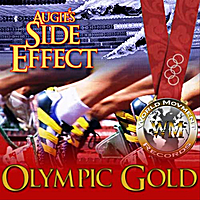 Augie's Side Effect | Olympic Gold