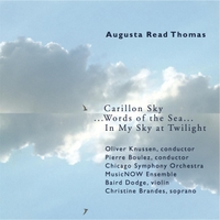 Various Artists | Augusta Read Thomas: Words of the Sea...
